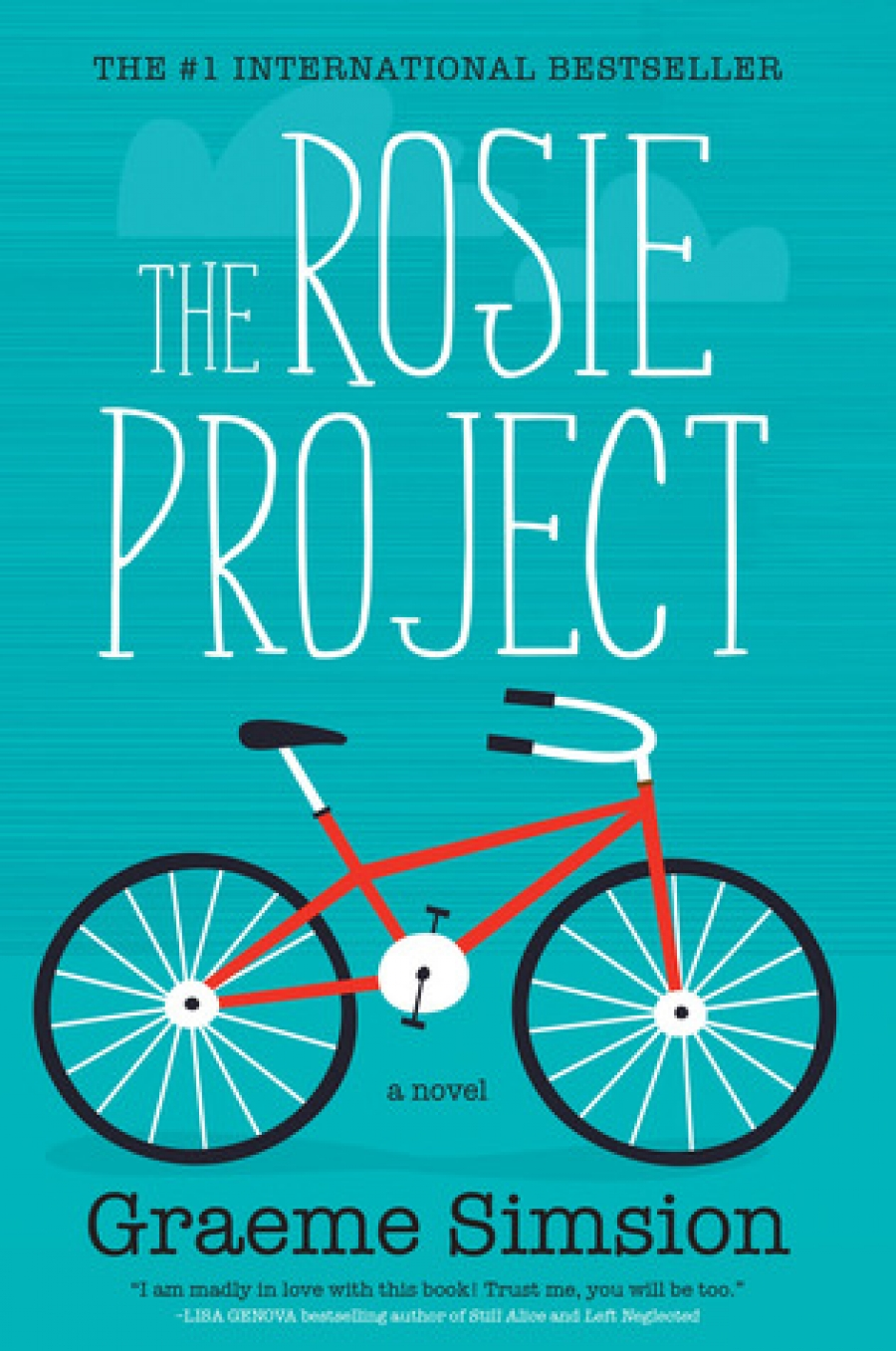 Rosie Project 1 Don Tillman Is An Exacting And Highly Intelligent Genetics  Professor Who Decides That He Would Like To Find A Wife