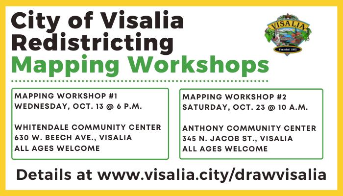 City of Visalia redistricting workshops